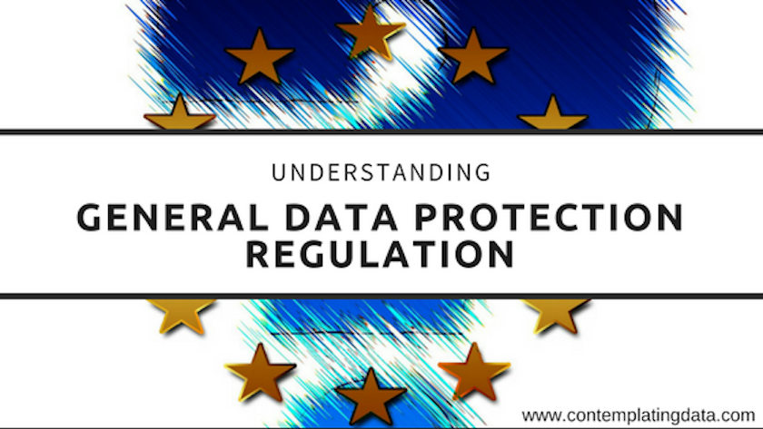Understanding General Data Protection Regulation
